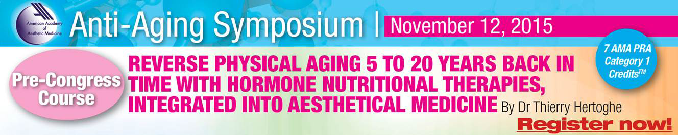 The 20th World Congress of Aesthetic Medicine - 2015 (Anti-Aging Symposium)